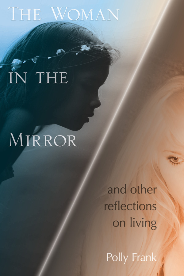 The Woman in the Mirror | by Polly Frank